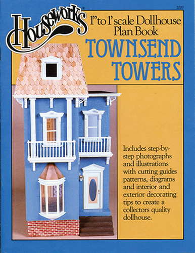 Dollhouse Miniature Plan Book: Townsend Towers