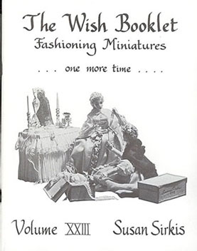 Dollhouse Miniature Wish Booklet #23 Fashioning Miniatures