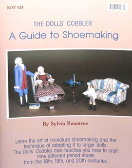 Dollhouse Miniature The Dolls' Cobbler-A Guide To Shoemaking