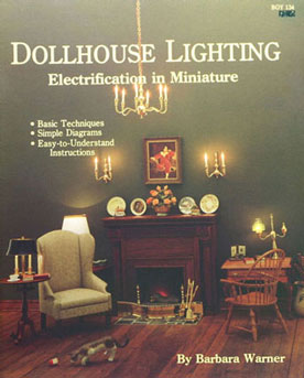 Dollhouse Miniature Dollhouse Lighting Electrification In Miniature
